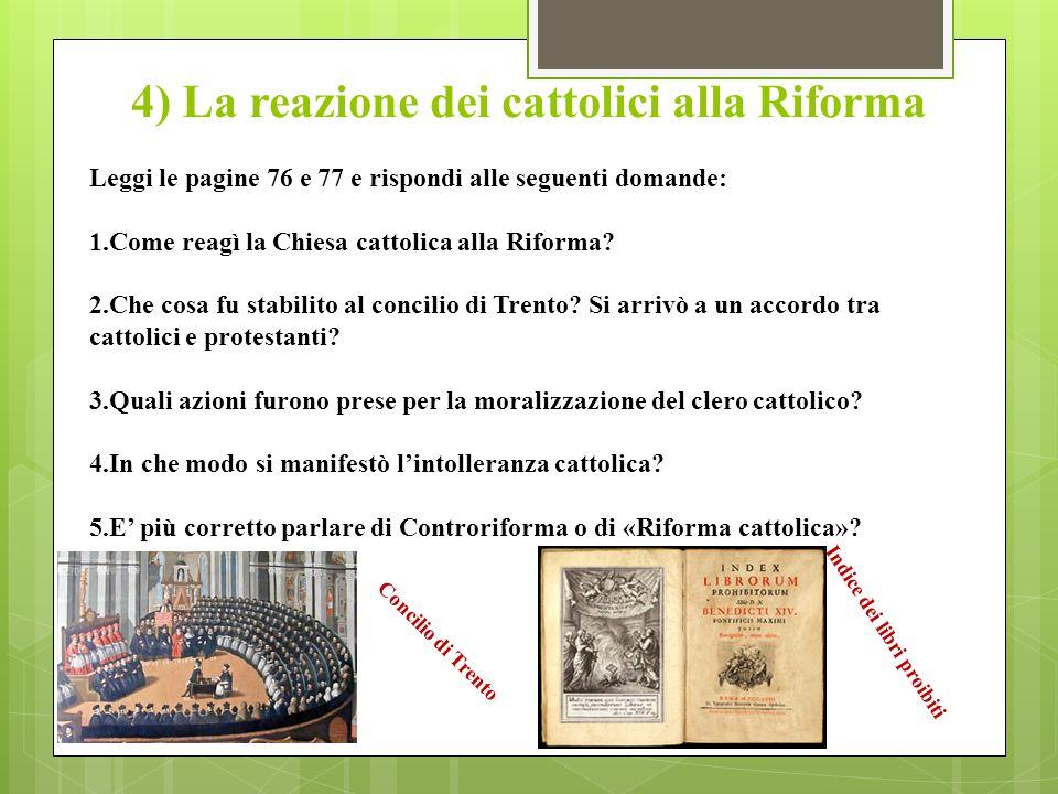 4) La reazione dei cattolici alla Riforma