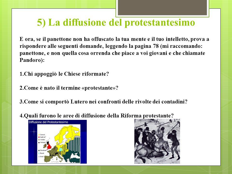 5) La diffusione del protestantesimo