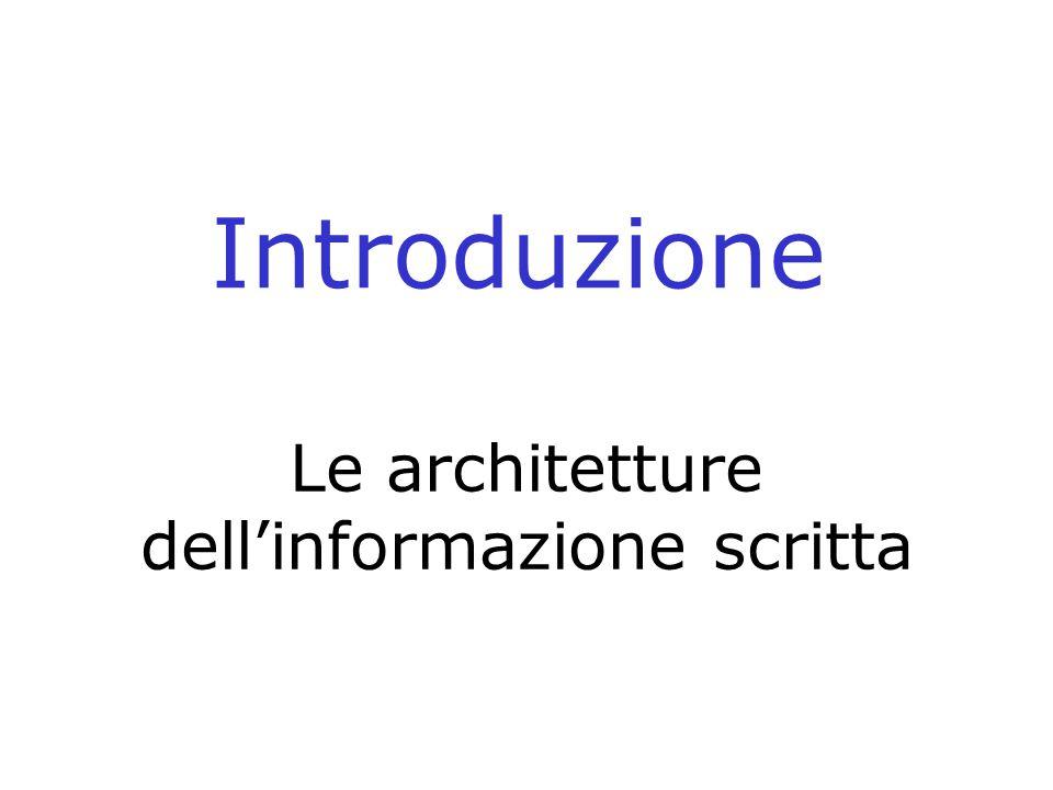 Le architetture dell'informazione scritta