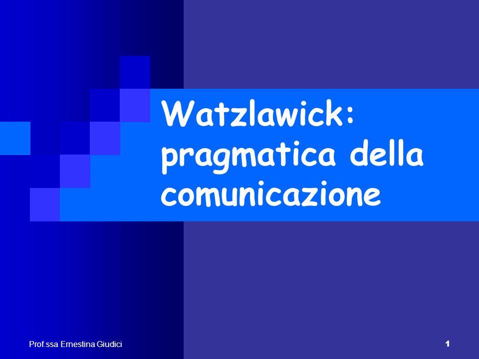 Watzlawick: pragmatica della comunicazione