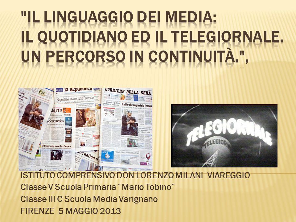 Il Linguaggio dei Media: il quotidiano ed il telegiornale