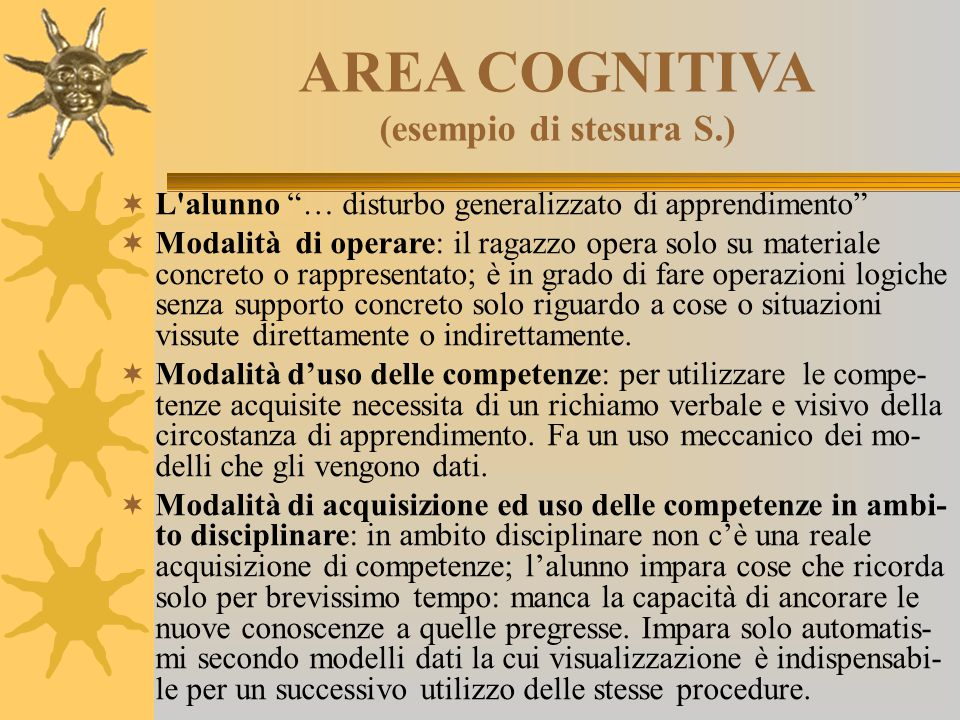 AREA COGNITIVA (esempio di stesura S.)