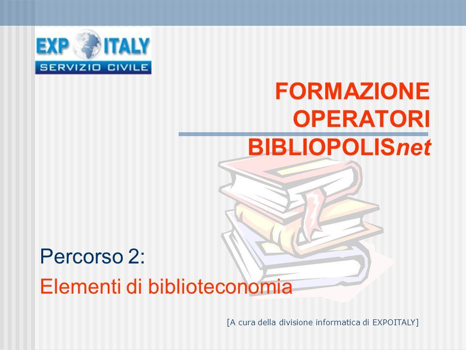 FORMAZIONE OPERATORI BIBLIOPOLISnet