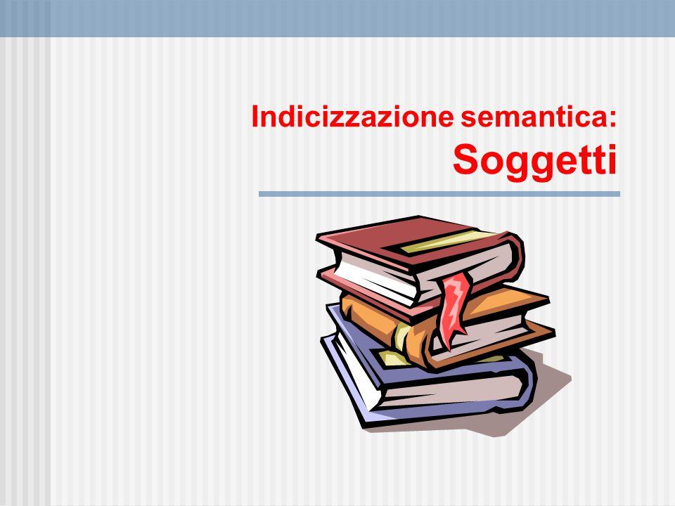 Indicizzazione semantica: Soggetti