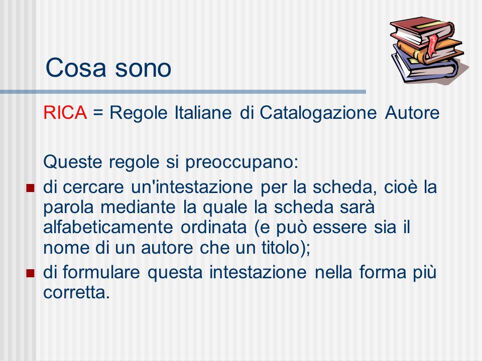 Cosa sono RICA = Regole Italiane di Catalogazione Autore