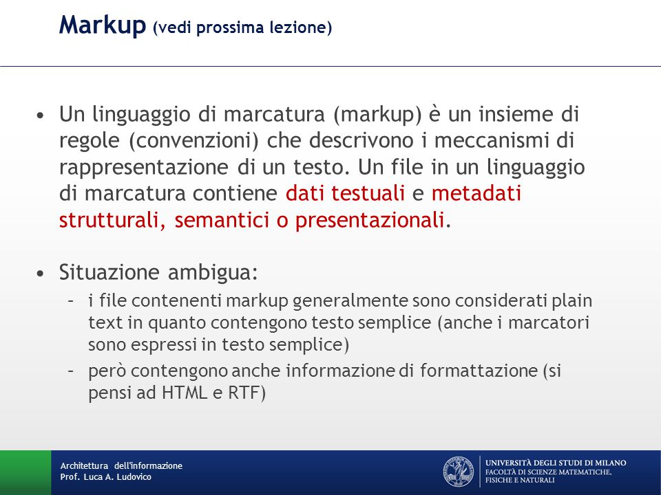 Markup (vedi prossima lezione)