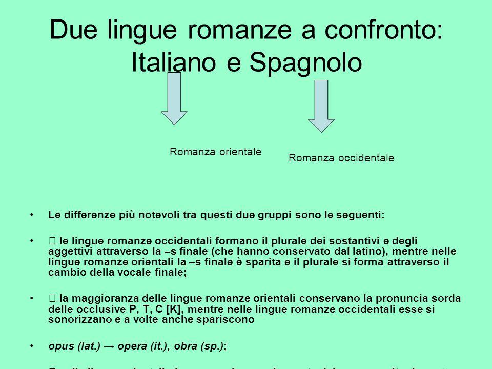 Due lingue romanze a confronto: Italiano e Spagnolo