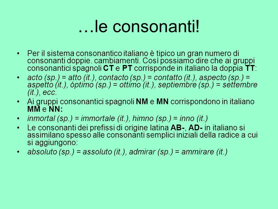 …le consonanti!