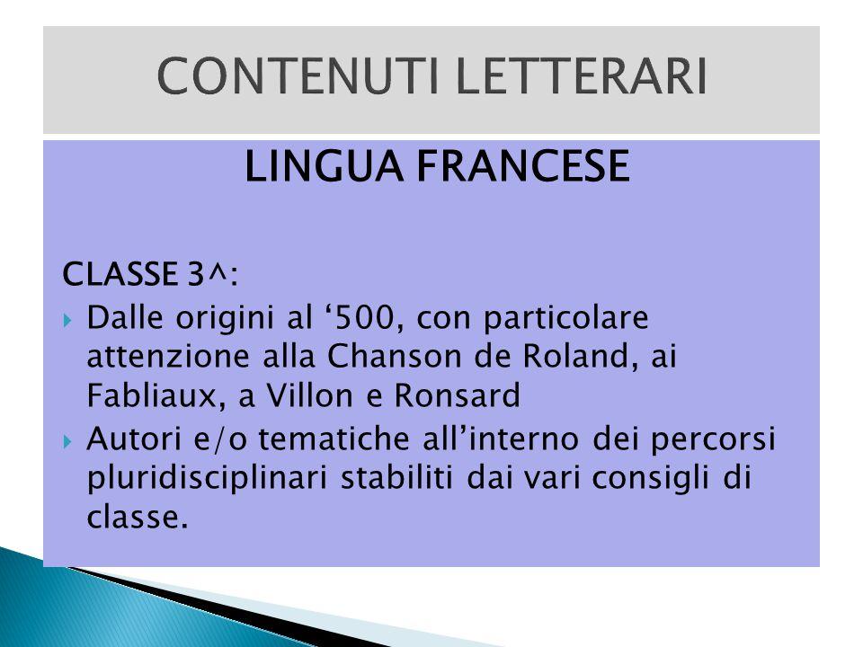 CONTENUTI LETTERARI LINGUA FRANCESE CLASSE 3^: