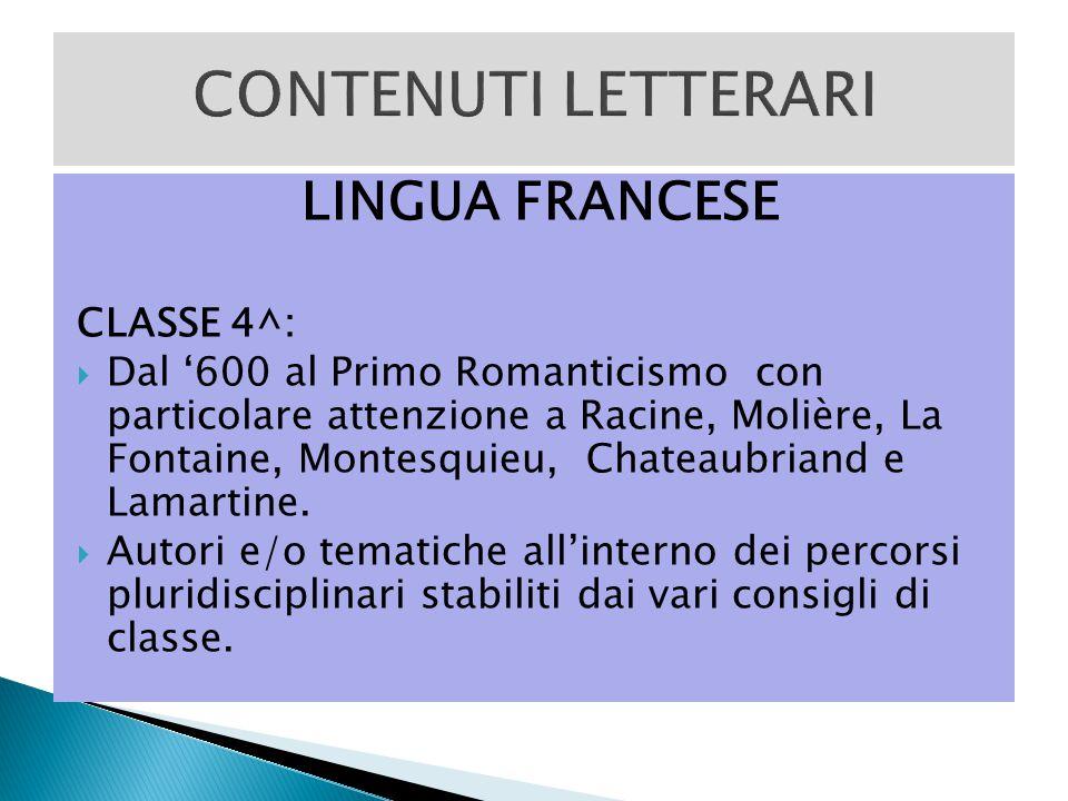 CONTENUTI LETTERARI LINGUA FRANCESE CLASSE 4^: