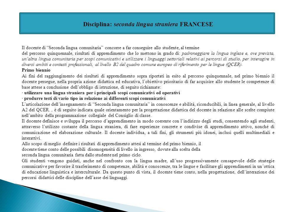Disciplina: seconda lingua straniera FRANCESE