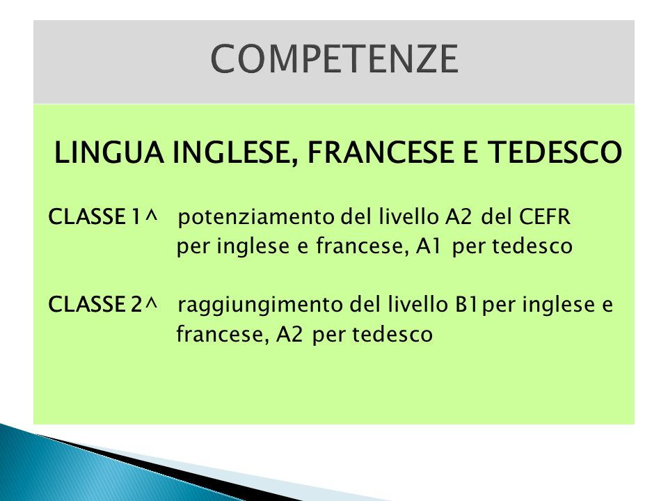 LINGUA INGLESE, FRANCESE E TEDESCO