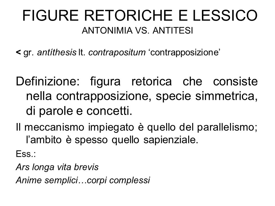 Figure retoriche e lessico antonimia vs. antitesi