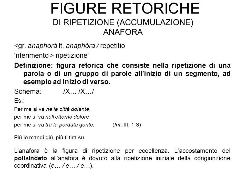 Figure retoriche di ripetizione (accumulazione) anafora
