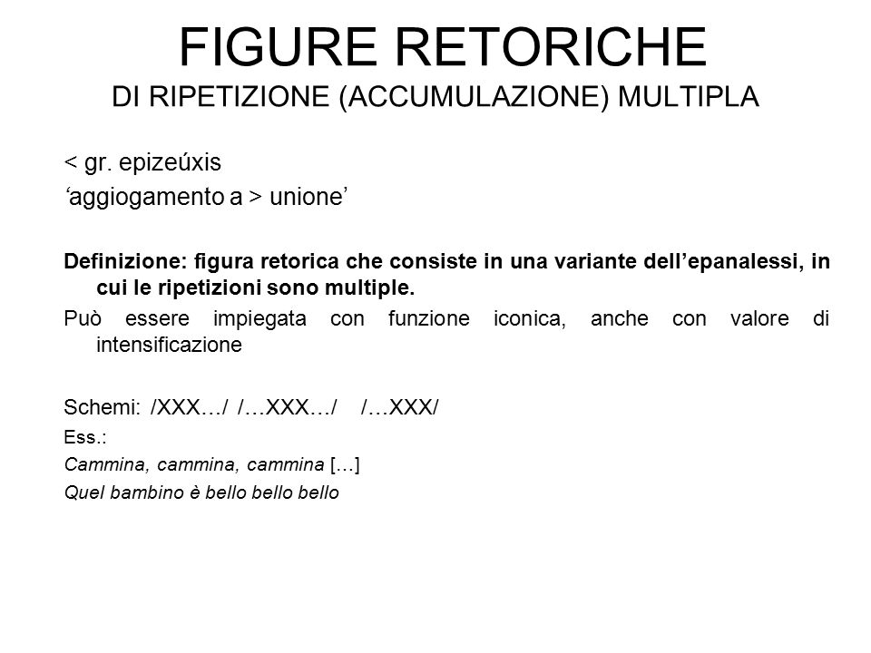 Figure retoriche di ripetizione (accumulazione) multipla