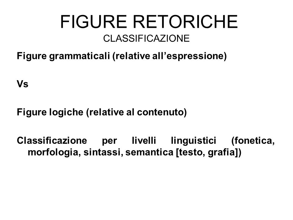 Figure retoriche Classificazione