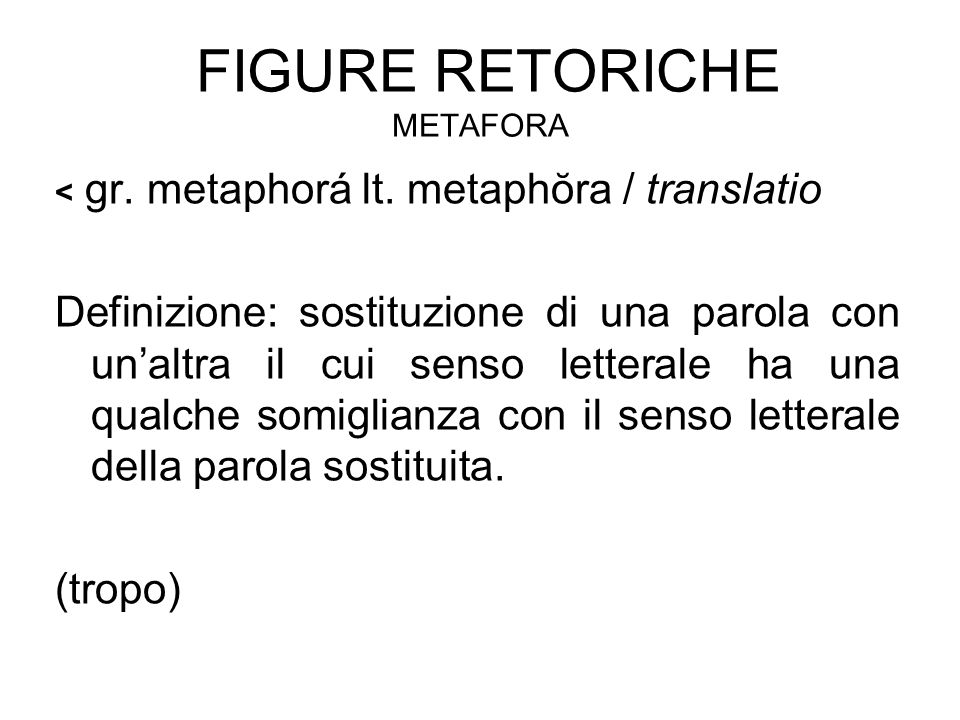 Figure retoriche Metafora