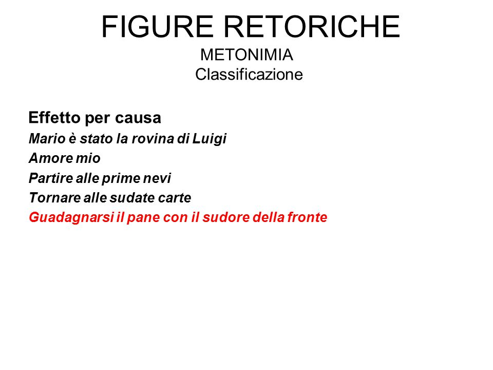Figure retoriche Metonimia Classificazione