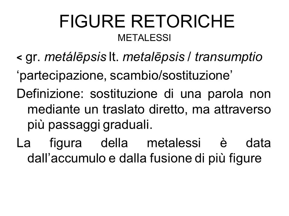 Figure retoriche metalessi
