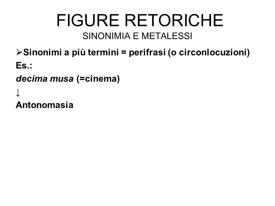 Figure retoriche sinonimia e metalessi