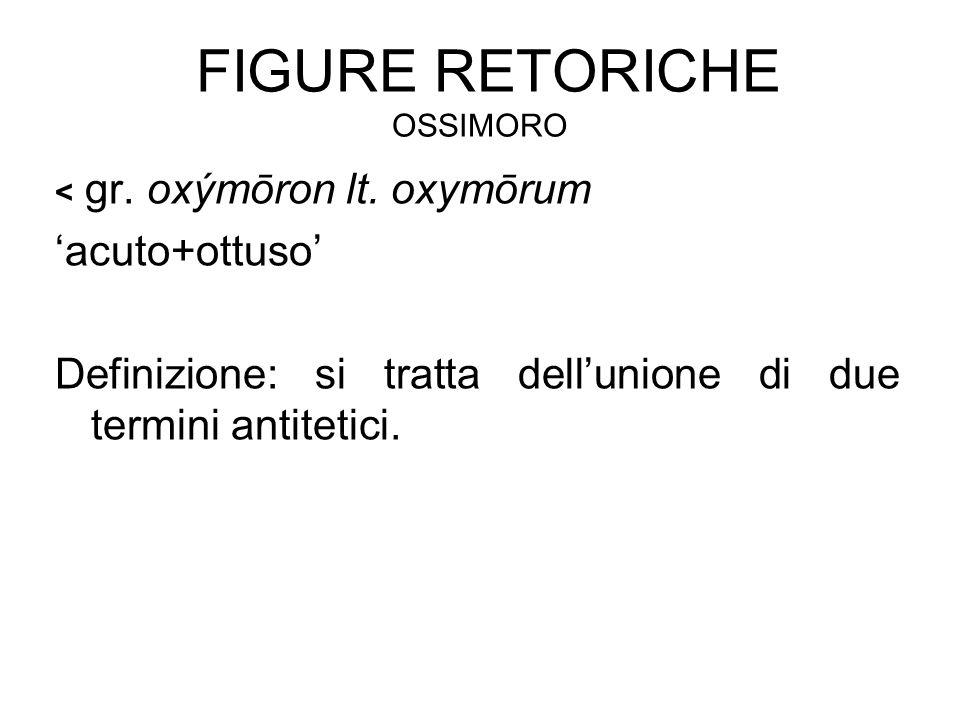 Figure retoriche ossimoro