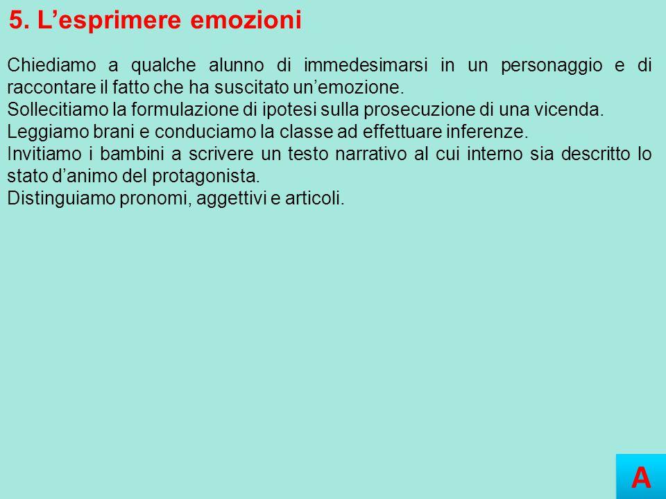 A 5. L'esprimere emozioni