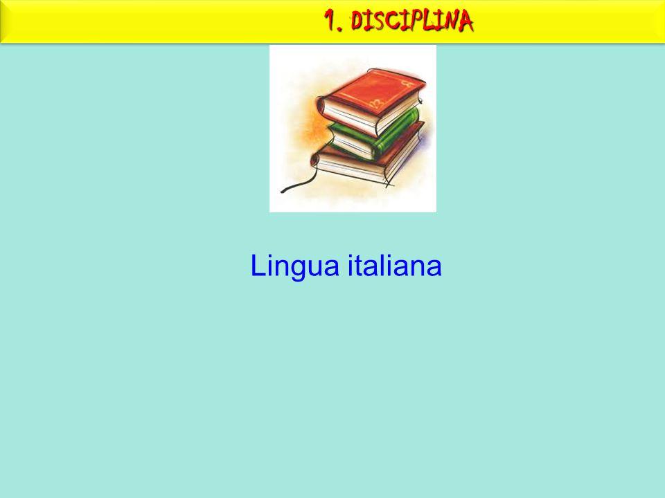 1. DISCIPLINA Lingua italiana