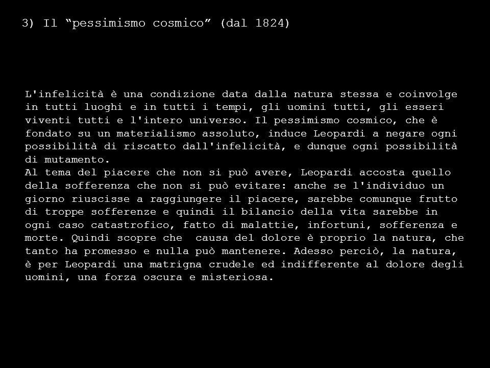 3) Il pessimismo cosmico (dal 1824)