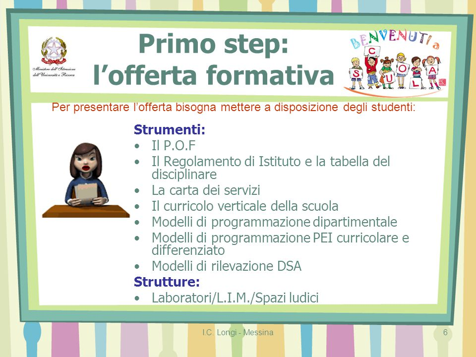 Primo step: l'offerta formativa