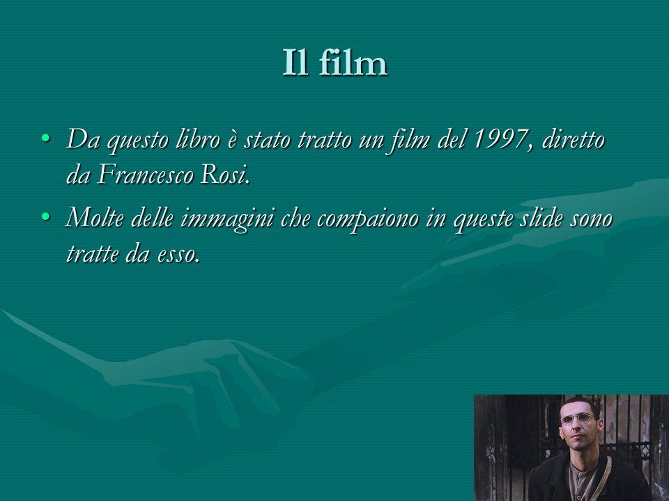 Il film Da questo libro è stato tratto un film del 1997, diretto da Francesco Rosi.