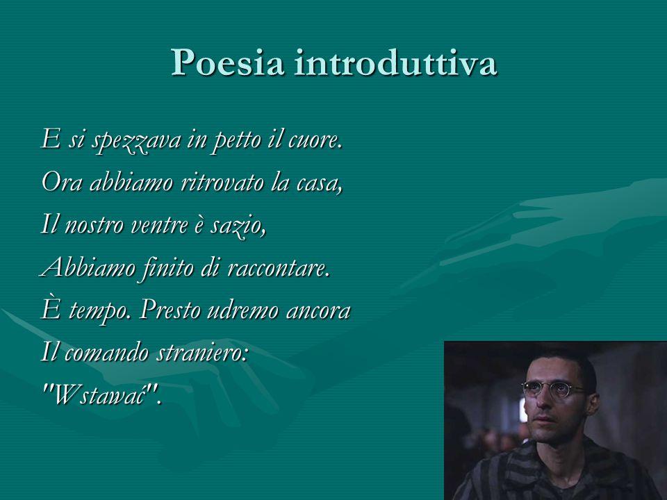 Poesia introduttiva E si spezzava in petto il cuore.
