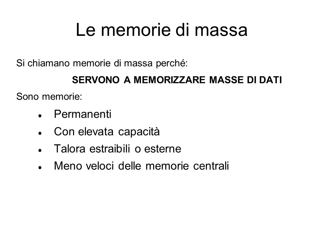 SERVONO A MEMORIZZARE MASSE DI DATI