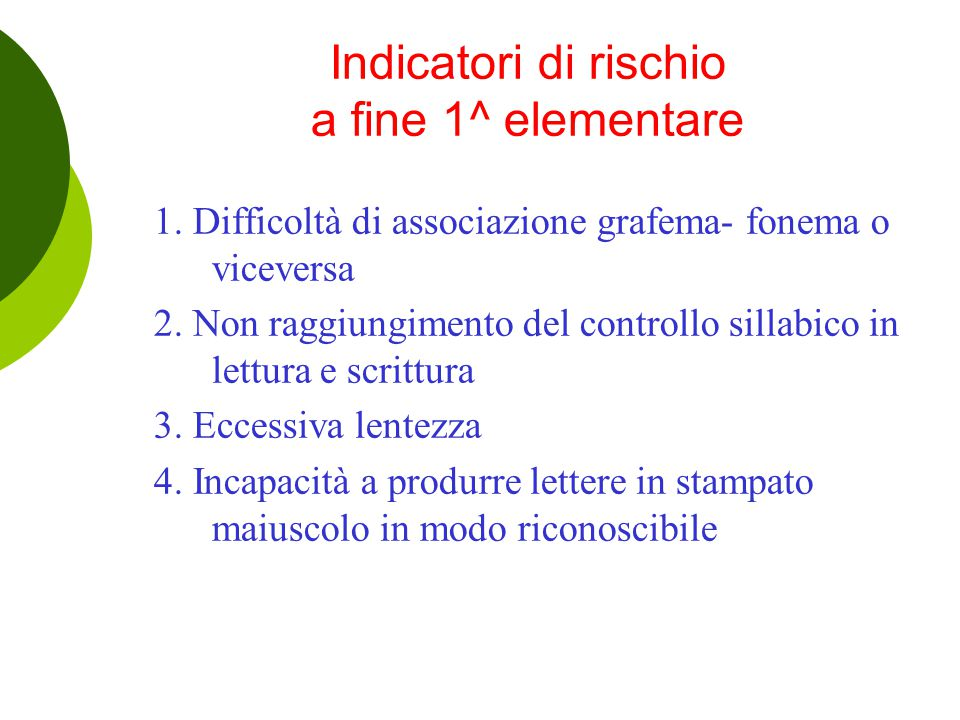 Indicatori di rischio a fine 1^ elementare