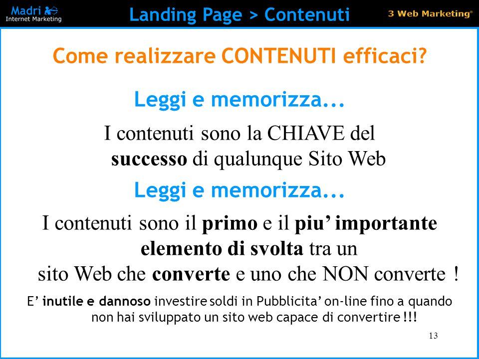 Landing Page > Contenuti Come realizzare CONTENUTI efficaci