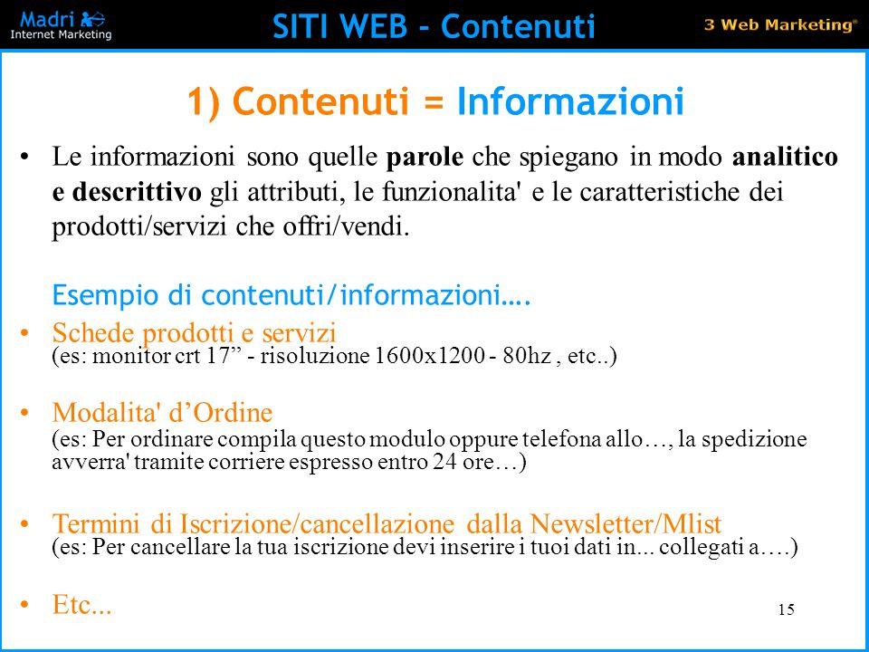 1) Contenuti = Informazioni