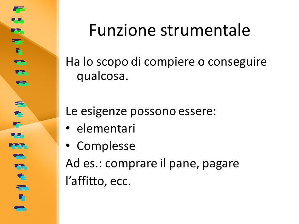 Funzione strumentale Funzione strumentale