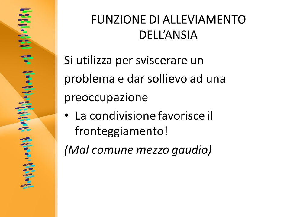 FUNZIONE DI ALLEVIAMENTO DELL'ANSIA