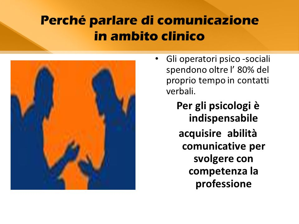 Perché parlare di comunicazione in ambito clinico