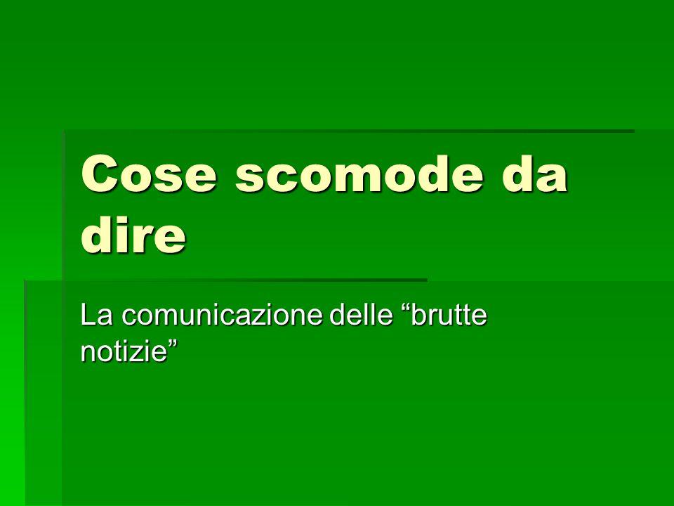 La comunicazione delle brutte notizie
