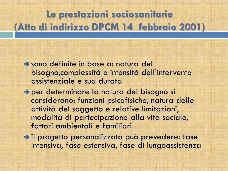 Le prestazioni sociosanitarie (Atto di indirizzo DPCM 14 febbraio 2001)
