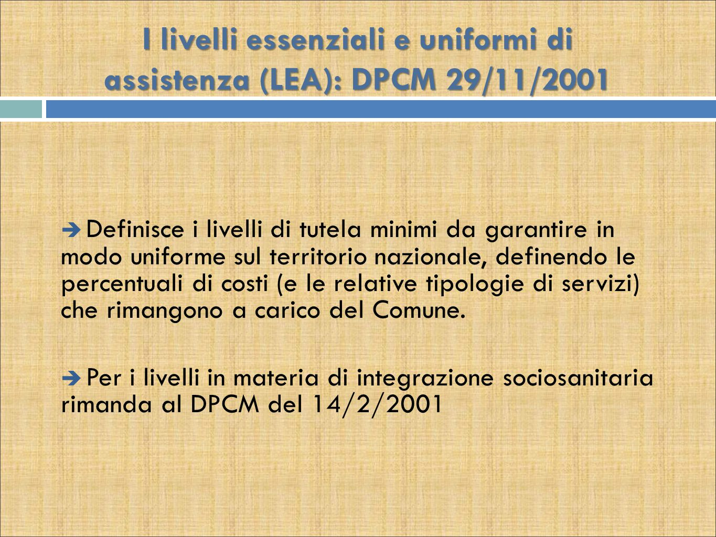 I livelli essenziali e uniformi di assistenza (LEA): DPCM 29/11/2001
