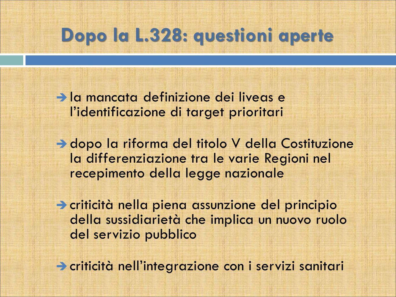 Dopo la L.328: questioni aperte