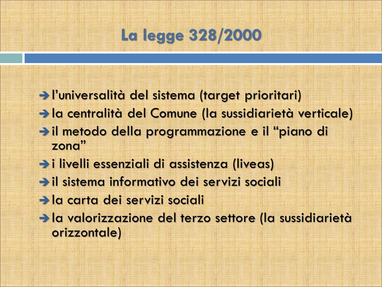 La legge 328/2000 l'universalità del sistema (target prioritari)