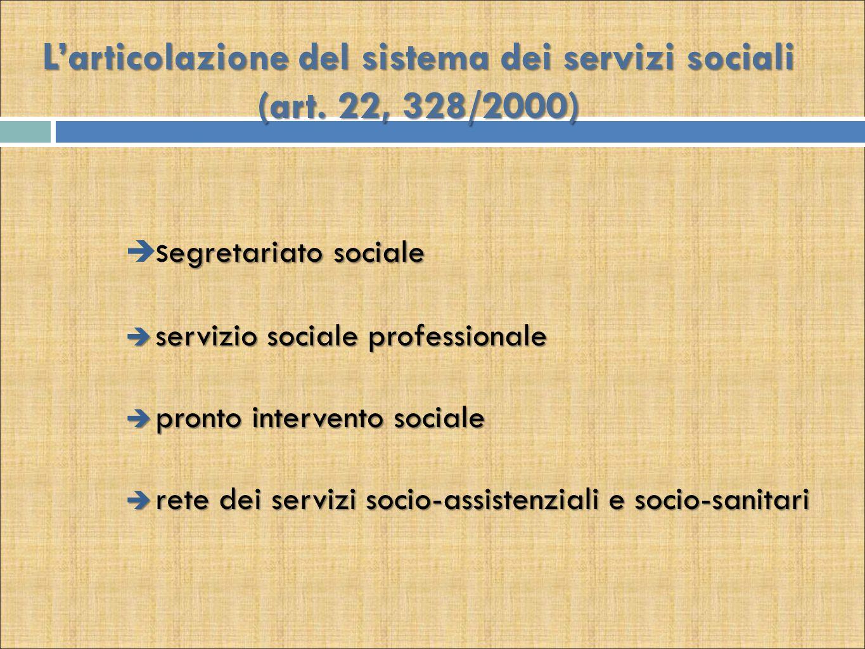 L'articolazione del sistema dei servizi sociali (art. 22, 328/2000)