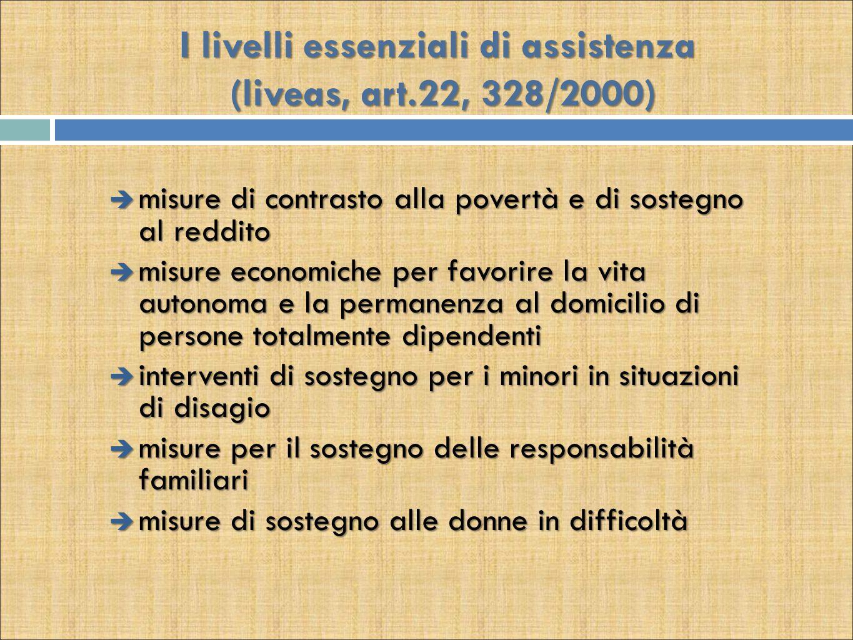I livelli essenziali di assistenza (liveas, art.22, 328/2000)