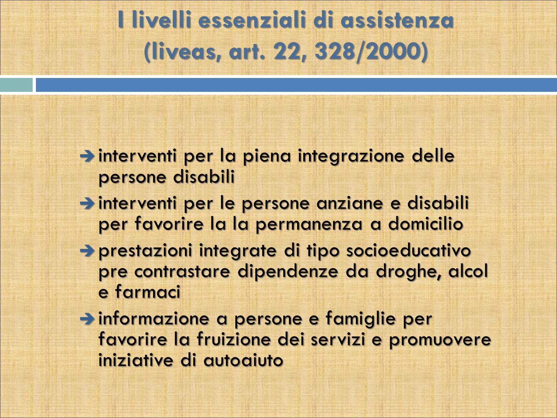 I livelli essenziali di assistenza (liveas, art. 22, 328/2000)