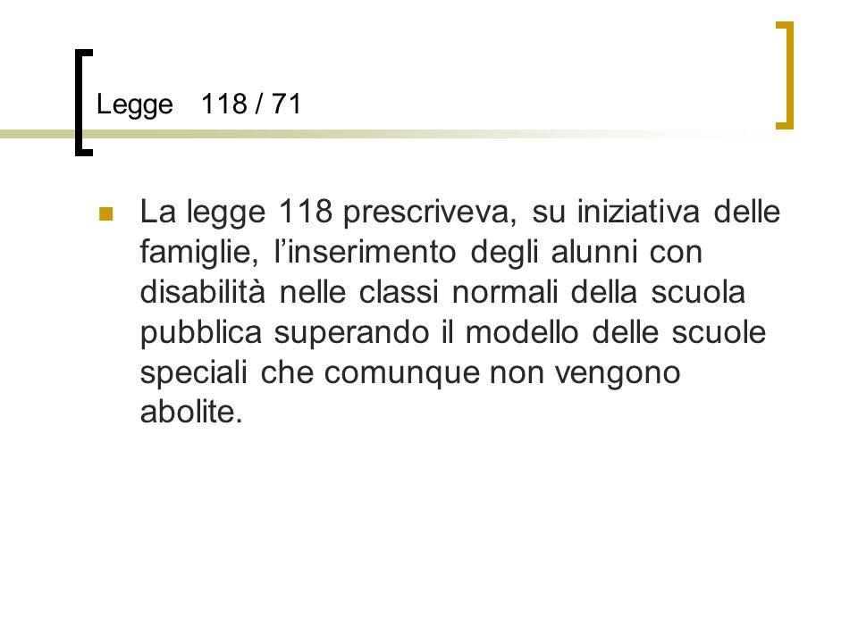 Legge 118 / 71