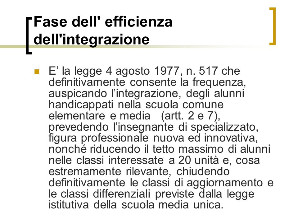 Fase dell efficienza dell integrazione