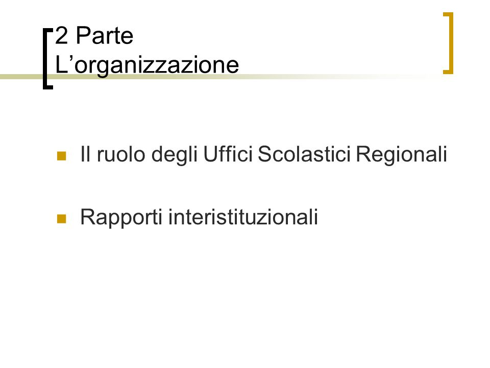 2 Parte L'organizzazione