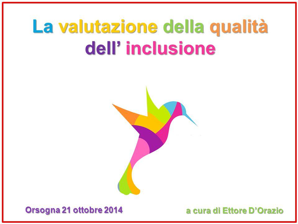 La valutazione della qualità dell' inclusione